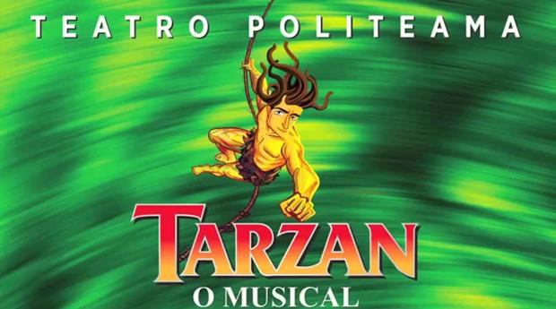 O Musical Preferido das Crianças! Musical Infantil Tarzan de Filipe La Féria no Teatro Politeama!