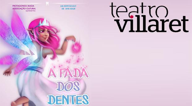 Espectáculo Infantil 'A Fada dos Dentes' no Teatro Villaret!